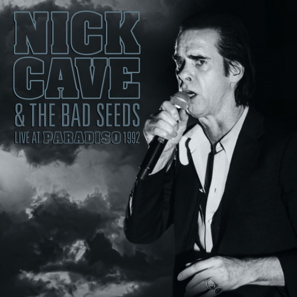 Nick-Cave-The-Bad-Seeds-Live-in-paradiso-1992