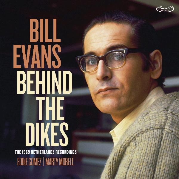 Bill-Evans-Behind-the-dikes-deluxe