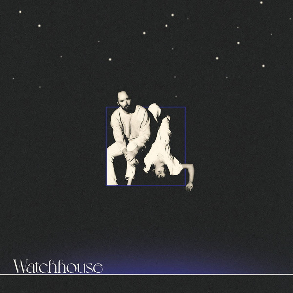 Watchhouse-Watchhouse-indie