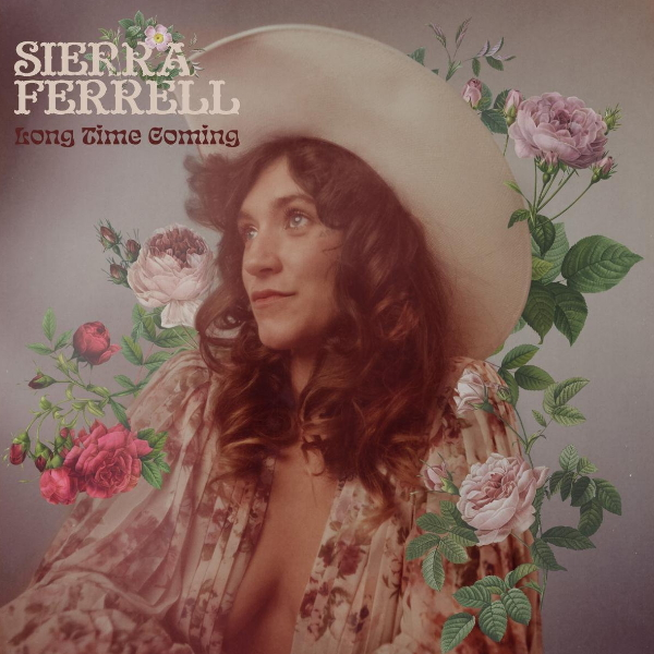 Sierra-Ferrell-Long-time-coming