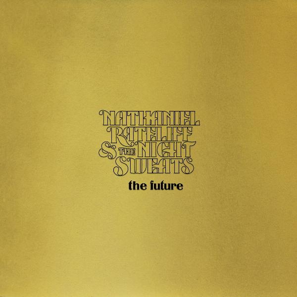 Nathaniel-Rateliff-The-Night-Sweats-The-future