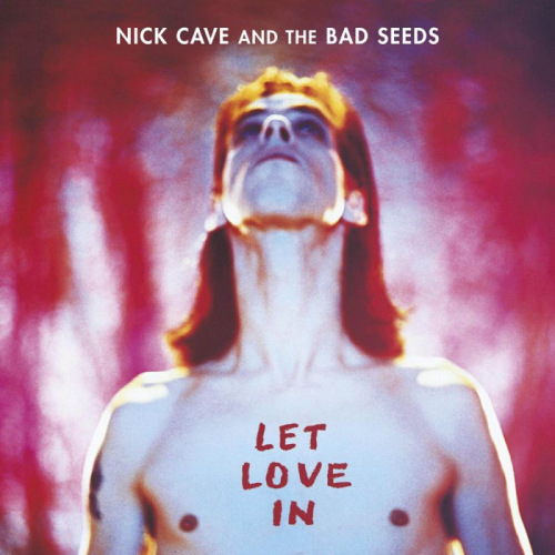 Nick-Cave-Bad-Seeds-Let-love-in