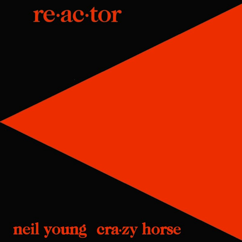 Neil-Young-Crazy-Horse-Re-ac-tor