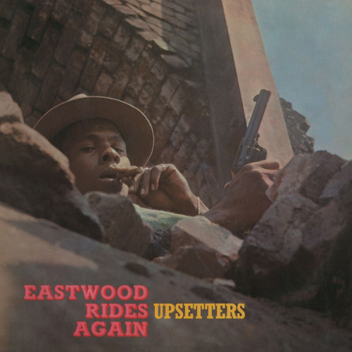 Upsetters-Eastwood-rides-again-hq