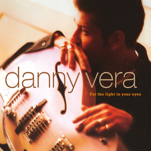 Danny-Vera-For-the-light-in-your