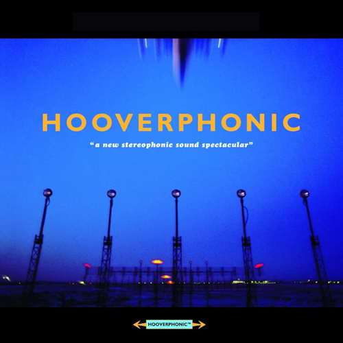 Hooverphonic-A-new-stereophonic