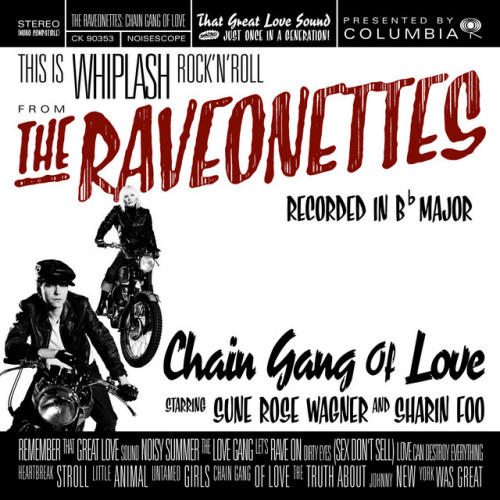 Raveonettes-Chain-gang-of-love-clrd