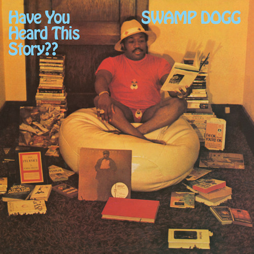 Swamp-Dogg-Have-you-heard-this